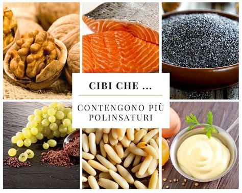 alimenti con grassi saturi cibi contengono pi 249 polinsaturi edo