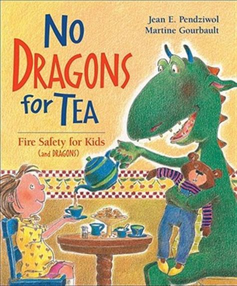 safety in being an books no dragons for tea safety for by jean e