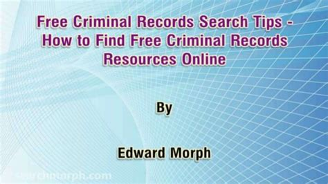 Find My Criminal Record For Free Free Criminal Records Search Tips How To Find Free Criminal Records