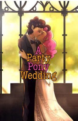 Wedding Wattpad by A Pony Wedding Wattpad