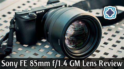 Lensa Sony Fe 85mm F 1 4 Gm review sony fe 85mm f 1 4 gm lens
