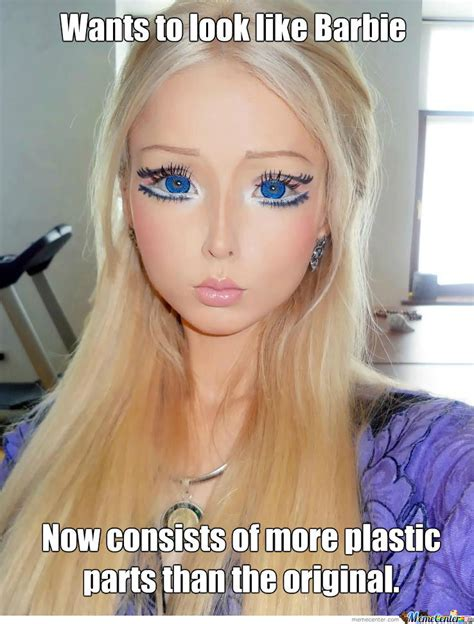 Barbie Memes - who wants to look like barbie by didelidan meme center