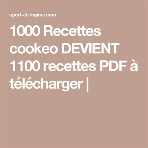 les 25 meilleures id 233 es concernant recette cookeo pdf sur