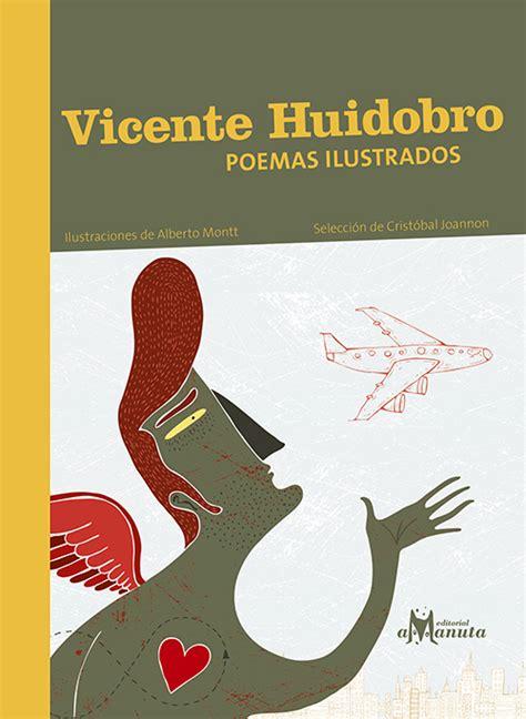 vicente huidobro poemas de vicente huidobro poes 237 a ilustrada