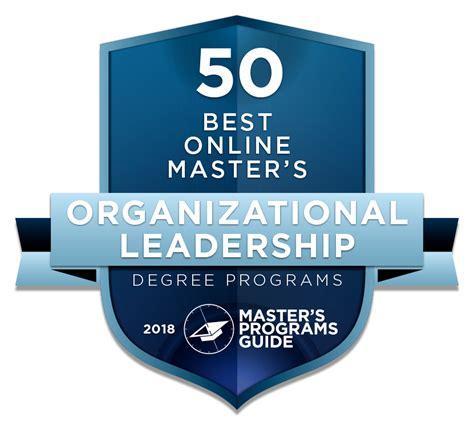 masters in organizational leadership 50 best master of organizational leadership degree
