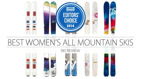 best all mountain ski the 5 best all mountain skis for 2014 onthesnow