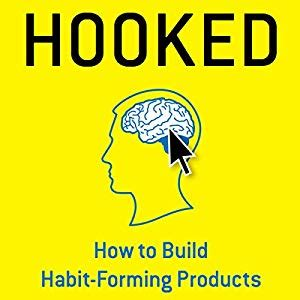 Hooked How To Build Habit Forming Products Audiobook