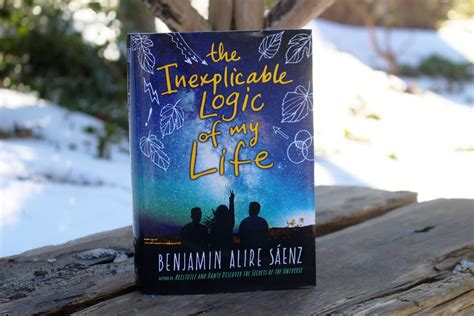 the inexplicable logic of my books three years later saenz returns with the inexplicable