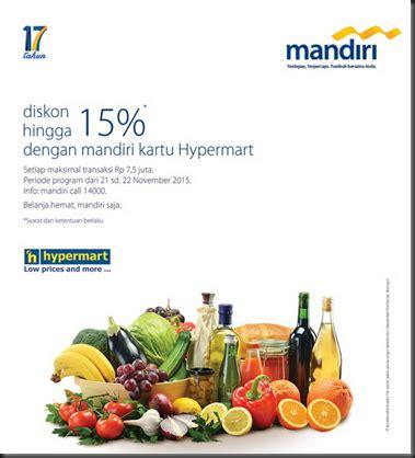 membuat kartu kredit mandiri hypermart lika liku perbankan indonesia promosi upto 15 mandiri