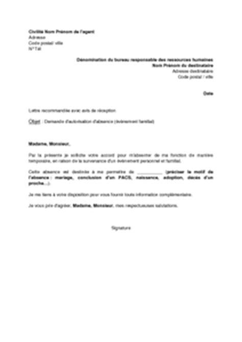 Demande De Permission Lettre Lettre De Demande D Autorisation D Absence Par L 233 V 232 Nement Familial Mod 232 Le De