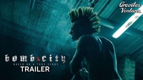 bomb city  trailer youtube