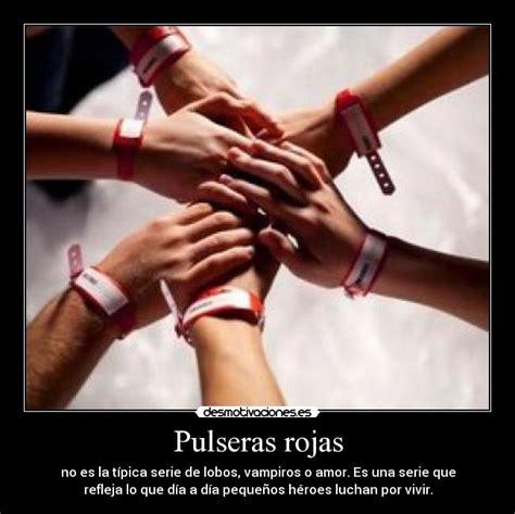 Imagenes Pulseras Rojas   pulseras rojas desmotivaciones