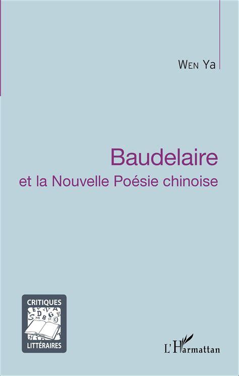 livre po 233 sies compl 232 tes 233 baudelaire et la modernite 28 images s 233 quence 4 baudelaire et la modernit 233