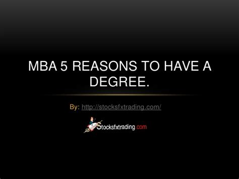 Reasons To Get A Dual Mba Degree by Mba 5 Reasons To A Degree