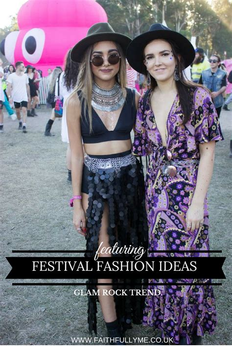 Rock Trend 2017 by Festival Fashion 2017 How To Nail The Glam Rock Trend