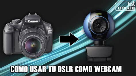 ver imagenes en webcam c 243 mo usar tu c 225 mara r 233 flex como webcam just unboxing