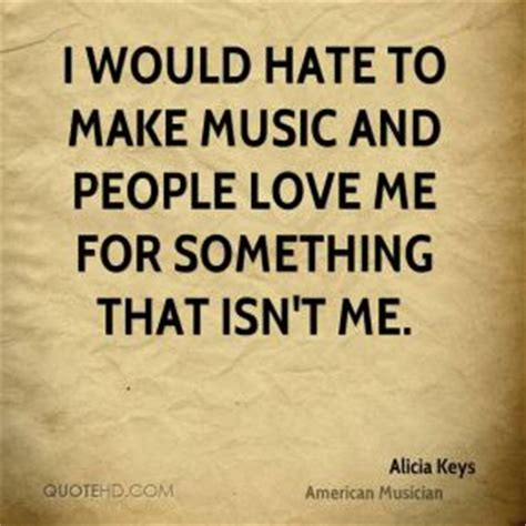 music and love is the key to everything that s what my alicia keys music quotes quotehd