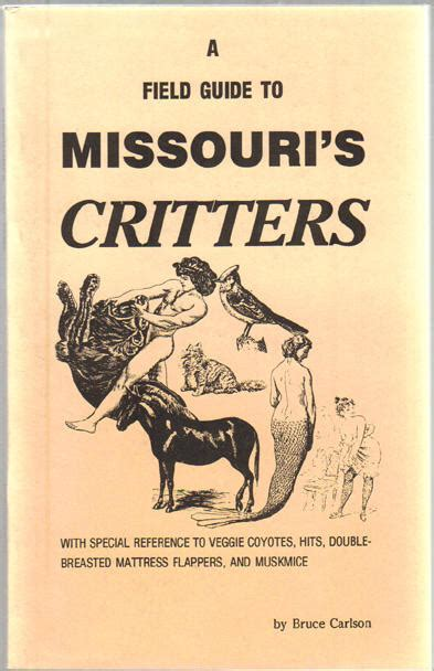 prospector s field book and guide in the search for and the easy determination of ores and other useful minerals classic reprint books a field guide to missouri s critters