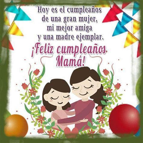 imagenes de feliz cumpleaños madre mia las 25 mejores ideas sobre feliz cumplea 241 os mam 225 en