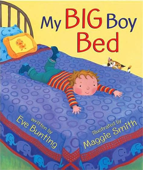 my big boy bed by eve bunting nook book ebook barnes