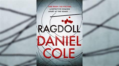 ragdoll a novel books book review ragdoll by daniel cole culturefly