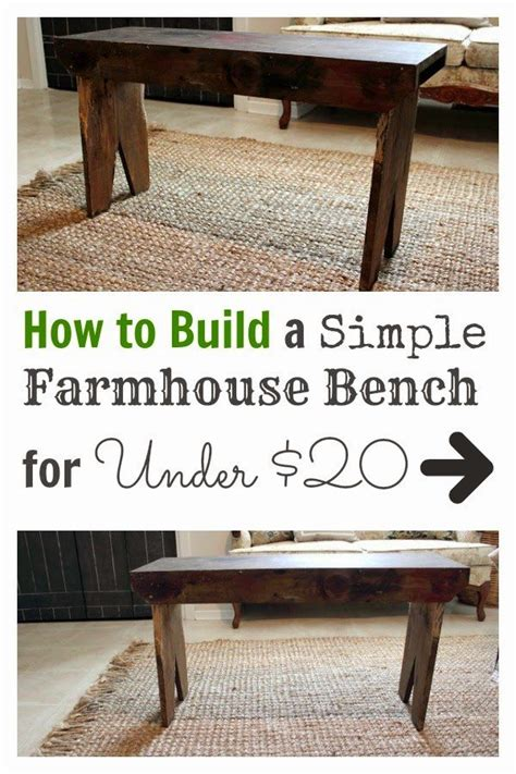 easy to build benches how to build a simple farmhouse bench for under 20 the
