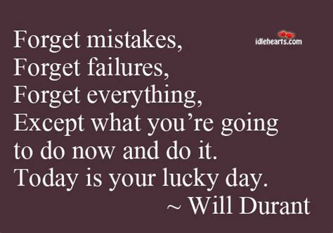 Today Is Your Lucky Day by Failure Quotes Images 367 Quotes Page 5