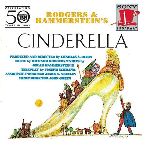 cinderella film lyrics rodgers hammerstein s cinderella soundtrack cd beautiful