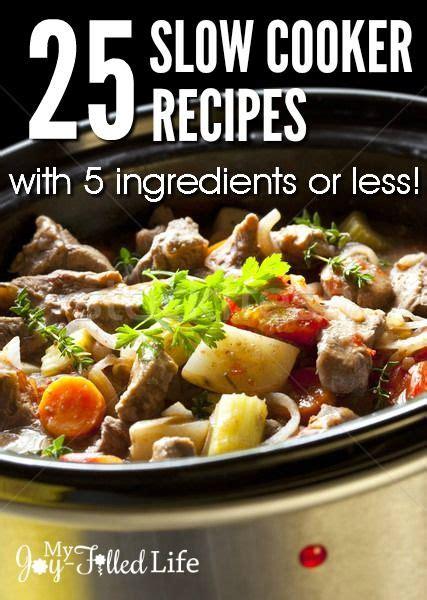 5 ingredient cooker recipes easy 5 ingredient crock pot cookbook books 17 best images about crock pot recipes on