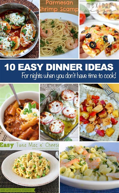 easy dinner ideas for nights when you don t have time to