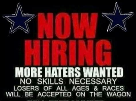 Cowboy Haters Meme - haters wanted dallas cowboys pinterest dallas