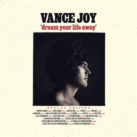 vance joy cd dream your life away deluxe edition album by vance joy