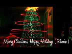 merry christmas happy holidays remix youtube
