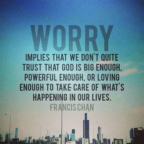 worry quote quotes pinterest worry quotes quotes