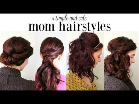 easy to maintain hairstyles for new moms 4 cute and simple mom hairstyles youtube