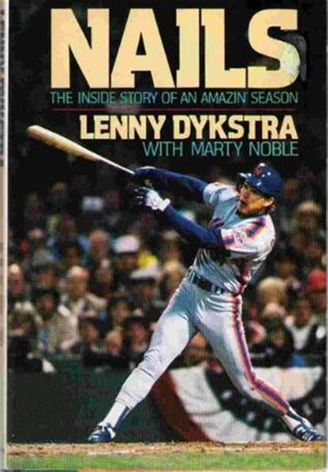 nails by lenny dykstra reviews discussion bookclubs lists