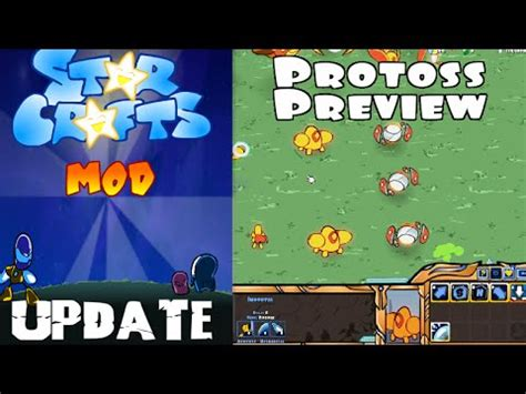 mod game update starcrafts mod update in game protoss preview youtube