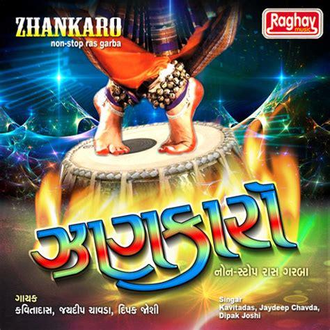 download mp3 dj remix garba free zhankaro non stop ras garba songs download zhankaro