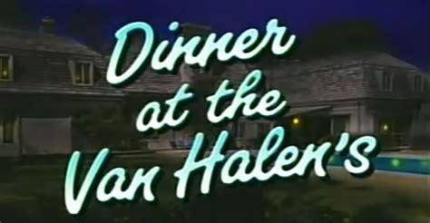 eddie van halen on saturday night live watch dinner at the van halen s the classic saturday