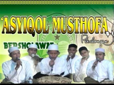 babul musthofa ahmad ya habibi official harlah ke 3 asyiqol musthofa pekalongan busyrolana 2
