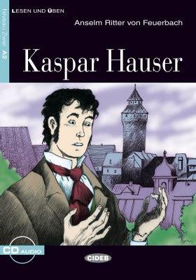 kaspar hauser liedtext l 228 ttl 228 sta b 246 cker