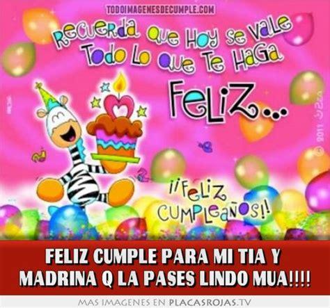 imagenes feliz cumpleaños madrina feliz cumple para mi tia y madrina q la pases lindo mua