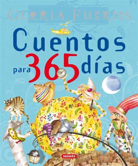 cuentos para 365 dias 8430592822 cuentos para 365 d 237 as gloria fuertes editorial susaeta venta de libros infantiles venta de