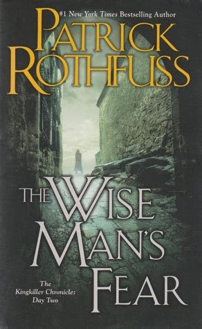 wise mans fear kingkiller the wise man s fear by patrick rothfuss