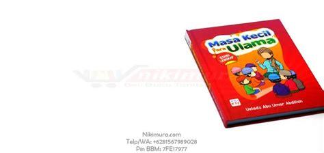 Buku Pendidikan Anak Dalam Islam Edisi Lengkap Ik buku anak islam masa kecil para ulama buku edisi lengkap