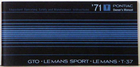 online auto repair manual 1971 pontiac gto user handbook 1971 pontiac gto le mans t 37 owners manual