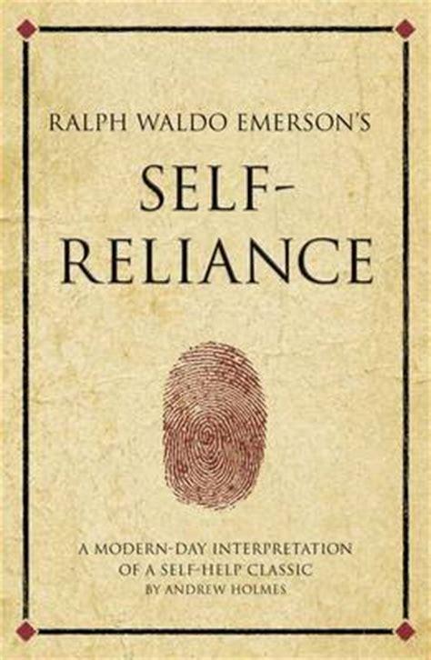 self reliance books the hour ralph waldo emerson