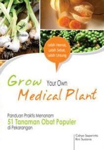Growing Plant For Panduan Untuk Peduli Mengenal panduan praktis menanam 51 tanaman obat populer di pekarangan