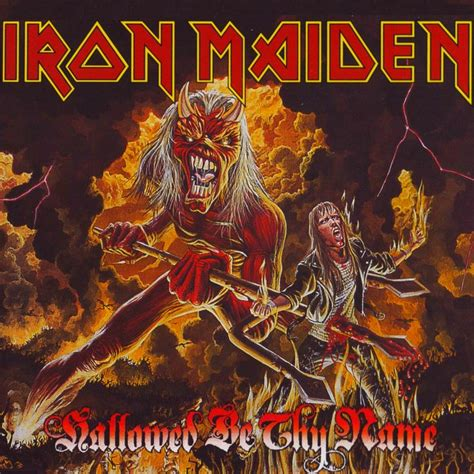 Search For By Maiden Name Iron Maiden Hallowed Be Thy Name Iron Maiden 10 10 13 Pintere