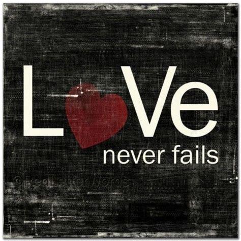 love naver love never fails inspiration pinterest